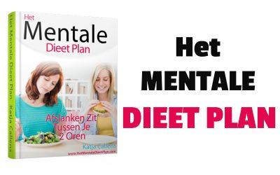 Het Vernieuwde Mentale Dieet Plan