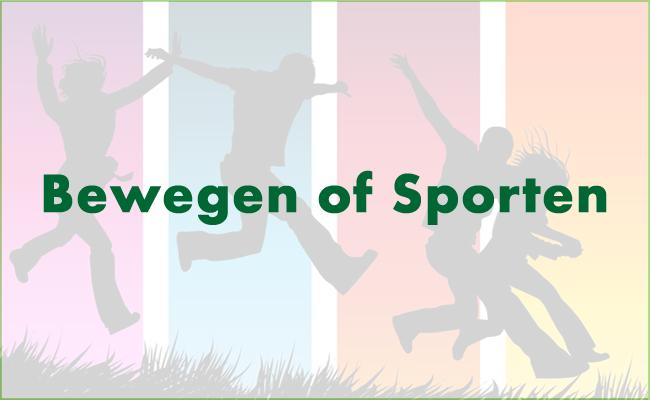 Bewegen of sporten